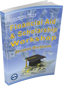 Student Workbook for the Financial Aid Scholarship Workshop Online